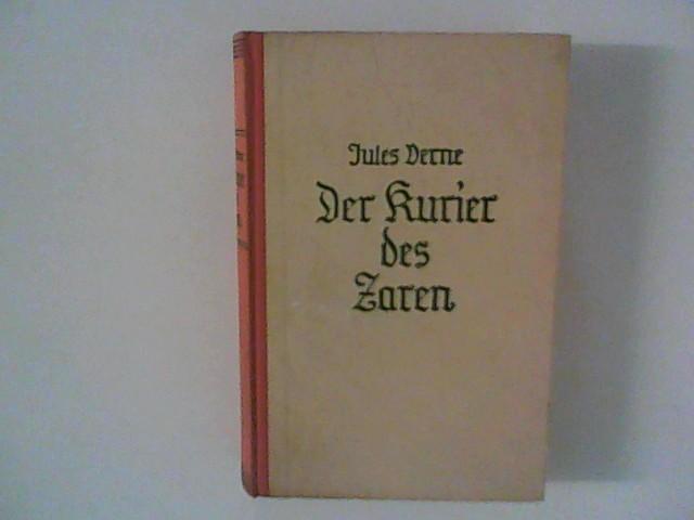 Der Kurier des Zaren: Verne, Jules: