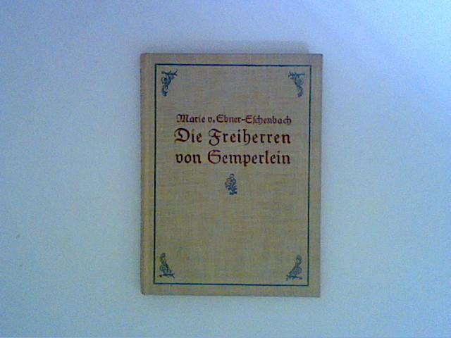 Die Freiherren von Gemperlein: Ebner-Eschenbach, Marie von:
