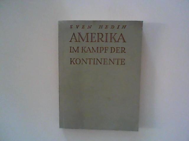 Amerika im Kampf der Kontinente: Hedin, Sven: