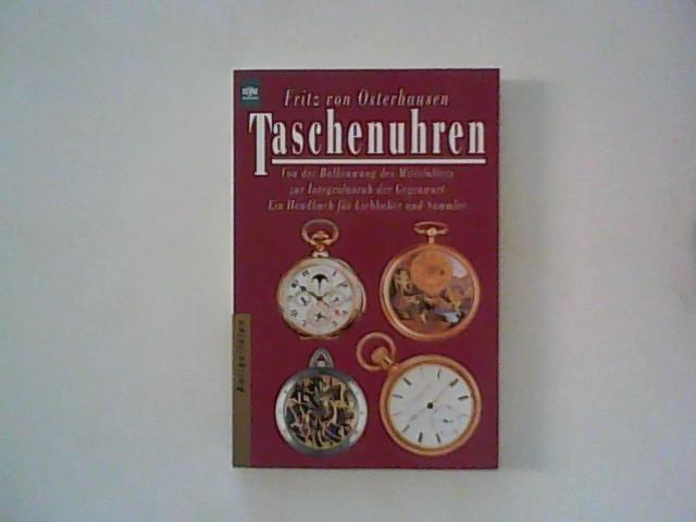Taschenuhren : von der Balkenwaag des Mittelalters: Osterhausen, Fritz von: