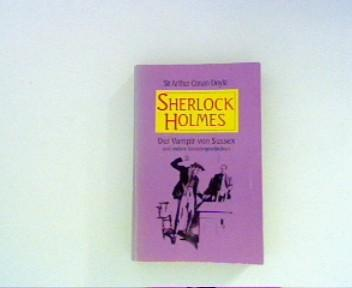 Sherlock Holmes Der Vampir von Sussex -: Doyle, Arthur Conan:
