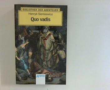 Quo vadis Bibliothek der Abtenteuer: Sienkiewicz, Henryk: