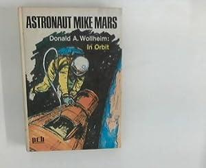 Astronaut Mike Mars in Orbit. [Dt. Übers.: Wollheim, Donald A.:
