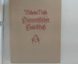 Wilhelm-Busch-Album : Humoristischer Hausschatz: Busch, Wilhelm: