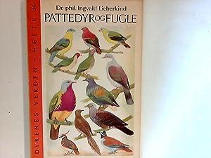 Pattedyr og Fugle : Dyrenes Verden Hefte: Lieberkind, Ingvald: