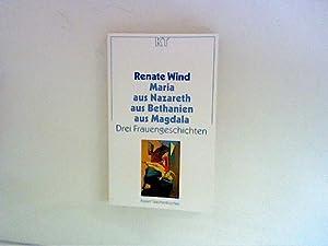 Maria aus Nazareth, aus Bethanien, aus Magdala: Wind, Renate: