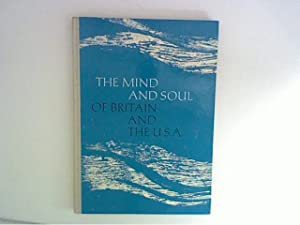 The Mind and Soul of Britain and: Frerichs, W. [Hrsg.]::