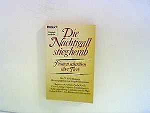 Die Nachtigall stieg herab : Frauen schreiben: Heilmann, Irmgard [Hrsg.]: