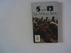 5 [Fünf] vor 12 [zwölf] für Afrikas: Harthoorn, Antonie Marinus:
