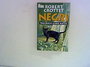 Negri Tagebuch einer Katze ; Roman. Aus: Crottet, Robert: