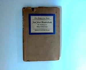Jan Jites Wanderbuch. Die Bücher der Rose : Neue Friedensreihe: Pauls, Eilhard Erich:
