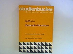 Elektrische Maschinen.: Fischer, Rolf: