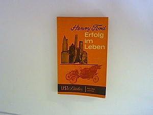 Erfolg im Leben : Mein Leben u.: Ford, Henry: