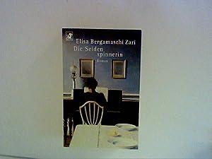 Die Seidenspinnerin: Zari, Elisa Bergamaschi: