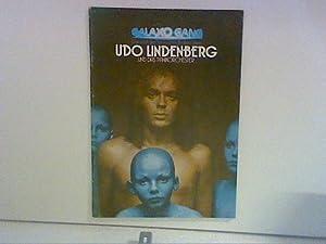 Galaxo Gang Notenheft .Das sind die Herrn vom anderen Stern: Udo Lindenberg und das Panikorchester:...