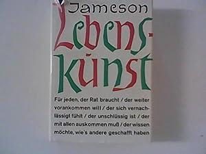 Lebenskunst: Jameson, Egon: