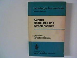 Kursus Radiologie und Strahlenschutz Hrsg.: Radiolog. Zentrum: Becker, J. [Red.],