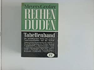 Meyers großer Rechenduden, Vierter Band, Tabellenband Hrsg.: unbekannt: