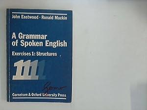 A grammar of spoken English; Teil: Exercises.: Eastwood, John und