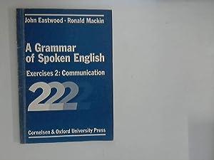 A grammar of spoken English; Teil: Exercises.: Eastwood, John and