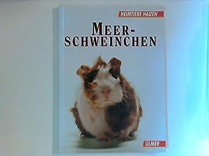 Meerschweinchen. Heimtiere halten. Mit Farbfotos v. Regina: Altmann, Fritz Dietrich