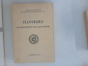 Flensburg in Geschichte und Gegenwart : Informationen: Kraack, Gerhard, Klaus