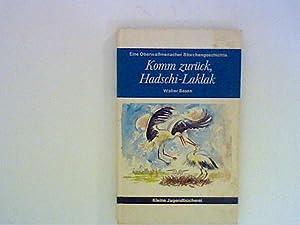 Komm zurück, Hadschi-Laklak: Basan, Walther: