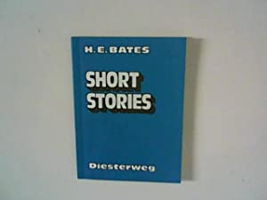 Short stories. Ed. and ann. by Wolfgang: Bates, H. E.: