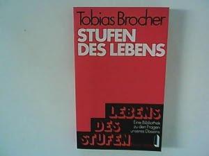 Stufen des Lebens.: Brocher, Tobias: