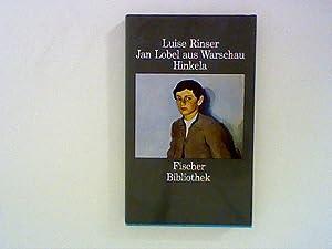 Jan Lobel aus Warschau. Hinkela. Erzählungen: Rinser, Luise: