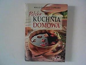 Polska kuchnia domowa: Caprari, Malgorzata: