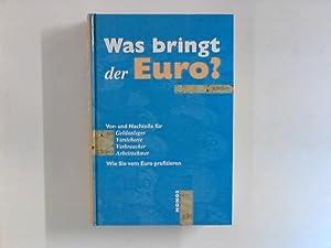 Was bringt der Euro ? Vor- u.: Weinert, Klaus: