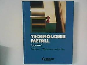 Technologie Metall, Fachstufe 1, Industriemechaniker und Werkzeugmechaniker: Diverse: