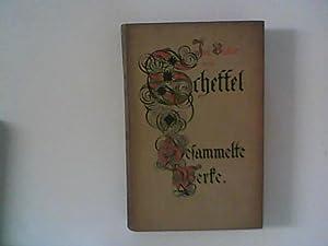 J. V. von Scheffels Gesammelte Werke in: Scheffel, Joseph Victor