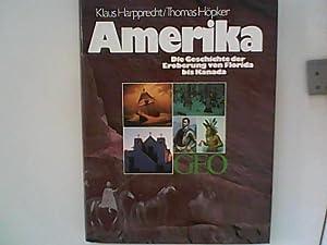 Amerika. Die Geschichte der Eroberung von Florida: Harpprecht, Klaus und