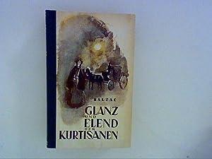 Glanz und Elend der Kurtisanen: Balzac, Honoré de: