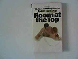 Room at the Top: Braine, John: