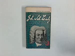 Johann Sebastian Bach - Seine Leben und: Cherbuliez, Antoine-E.: