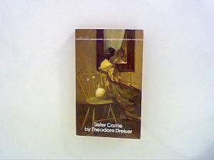 Sister Carrie: Dreiser, Theodore: