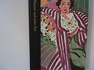 Matisse und seine Zeit 1869 - 1954: John, Russell: