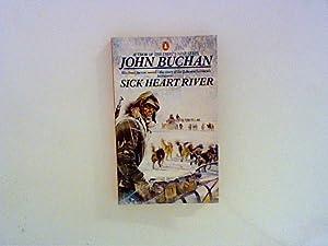 Sick Heart River: Buchan, John: