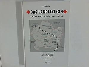 Das Landlexikon - Für Bewohner, Besucher und: Krause, Udo: