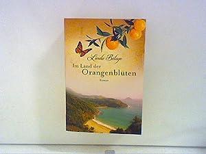 Im Land der Orangenblüten Roman: Belago, Linda: