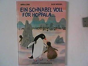 Ein Schnabel voll für Hoppala .: Lobe, Mira und