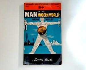 Man in the Modern World An Eminent: Huxley, Julian:
