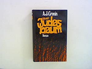 Der Judasbaum : Roman.: Cronin, Archibald J.: