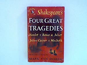 Shakespeare's four great tragedies: Hamlet / Romeo: William, Shakespeare, by