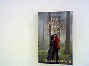 Far from the Madding Crowd: Hardy, Thomas: