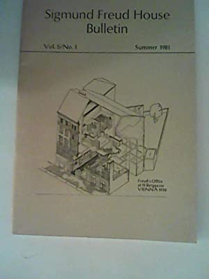 Sigmund Freud House Bulletin. Vol 5 / No.1- Summer 1981