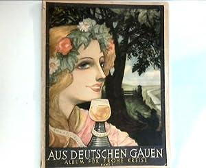 Aus Deutschen Gauen : Album für Frohe